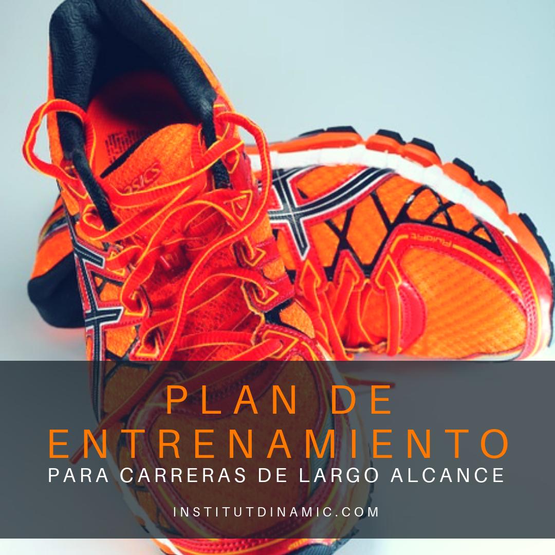 PLAN DE ENTRENAMIENTO CARRERAS LARGO ALCANCE